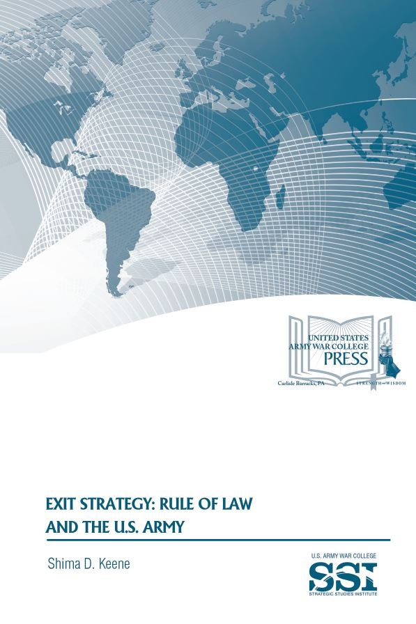 Exit Strategy: Rule of Law and the U.S. Army